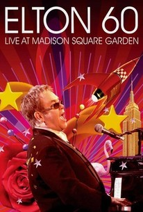 Elton John: Elton 60: Live at Madison Square Garden