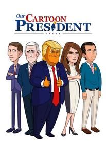 our cartoon president season 1 rotten tomatoes