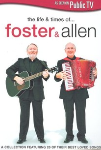 Life & Times of Foster and Allen