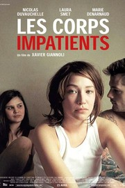 Corps impatients, Les, (Eager Bodies)