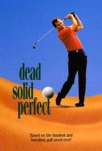 Dead Solid Perfect