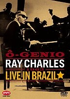 Ray Charles - O Genio: Ray Charles Live in Brazil