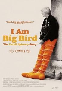 I Am Big Bird: The Caroll Spinney Story movie poster