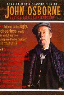 Tony Palmer's Classic Film of John Osborne and the Gift of Friendship