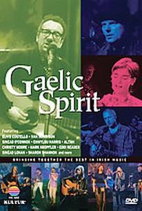 Gaelic Spirit - Bringing Together The Best In Irish Music