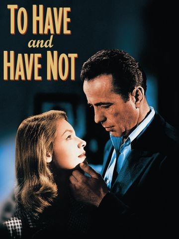 Poster for To Have and Have Not (1944)