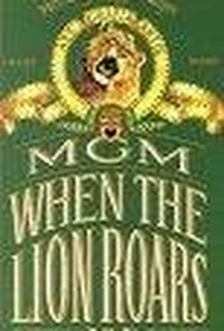 Mgm Story: When The Lion Roars