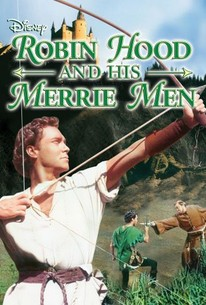 The Story Of Robin Hood And His Merrie Men 1952 Rotten Tomatoes
