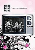 Beat, Beat, Beat: The Spencer Davis Group