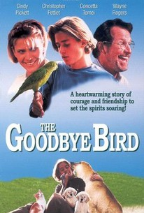 The Goodbye Bird