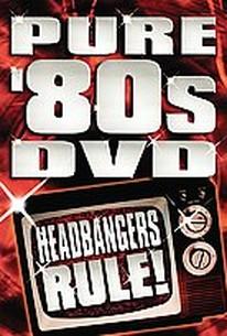 Pure 80's Headbangers Rule