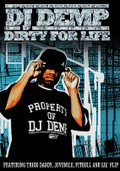 DJ Demp: Dirty for Life