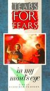 Tears for Fears - In My Mind's Eye