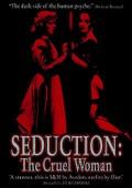 Seduction - Cruel Woman