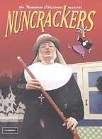 Nuncrackers - The Nunsense Christmas Musical