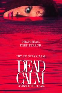 Dead Calm 1989 Rotten Tomatoes