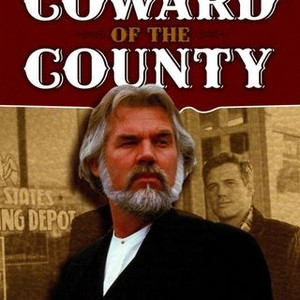 Coward Of The County 1981 Rotten Tomatoes