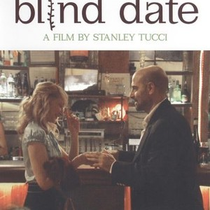 blind date movie rotten tomatoes After a bad blind date one audience review on rotten tomatoes applaud[s] the perfect valentine's date night movie, but only with someone you hate.