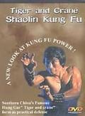 Tiger & Crane Shaolin Kung Fu