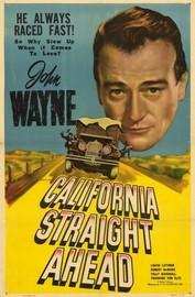 California Straight Ahead!