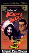 Bride of Killer Nerd