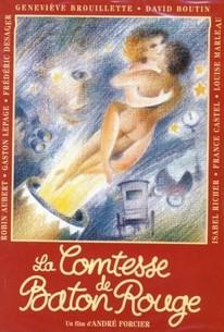 La Comtesse de Bâton Rouge (The Countess of Baton Rouge)