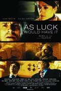 La chispa de la vida (As Luck Would Have It)