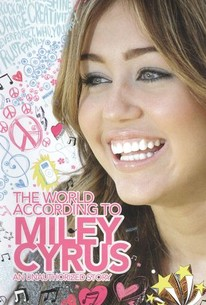 The World According to Miley Cyrus: An Unauthorized Story