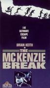 The McKenzie Break (Escape) (Wolfpack)