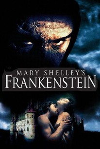 Mary Shelley's Frankenstein (1994) - Rotten Tomatoes