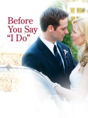 Before You Say 'I Do'