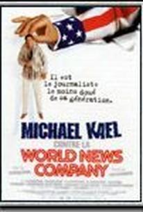 Michael Kael contre la World News Company