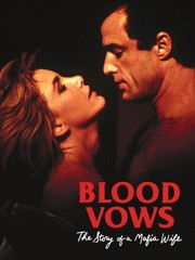 Blood Vows: The Story of a Mafia Wife