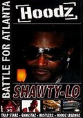 Hoodz - Shawty Lo: Battle for Atlanta