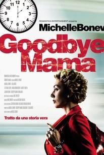 Goodbye Mama