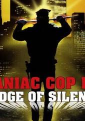 Badge of Silence: Maniac Cop 3
