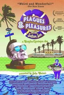 Plagues & Pleasures on the Salton Sea