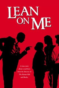 Lean On Me Movie Quotes Rotten Tomatoes