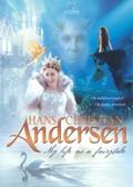 Hans Christian Andersen: My Life as a Fairy Tale