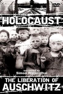 Holocaust: Liberation of Auschwitz (Die Befreiung von Auschwitz)