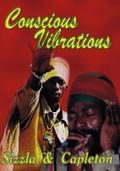 Conscious Vibrations: Sizzla & Capleton