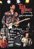 Tab Beniot - Live In Nashville