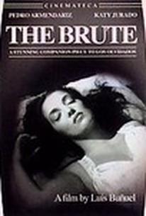El Bruto (The Brute)
