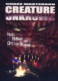 Creature Unknown