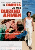 Ik omhels je met 1000 armen (I Embrace You with a Thousand Arms) (A Thousand Kisses)
