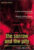 The Sorrow and the Pity (Le Chagrin et la Piti�)