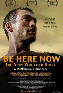 Be Here Now (The Andy Whitfield Story)