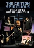Canton Spirituals - New Life: Live in Harvey, IL