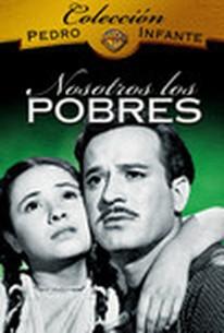 We the Poor (Nosotros, los pobres)