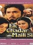 Ek Chaddar Maili Si